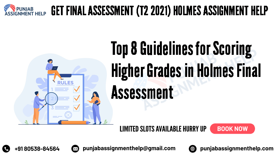 top 8 guidelines for scoring higher grades in holmes final assessment